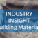 Industry Insight Building Materials
